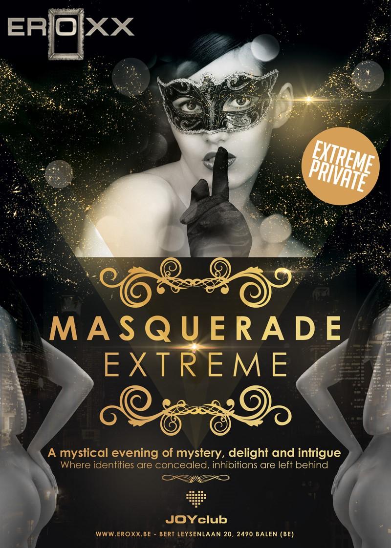 Masquerade Extreme on Friday